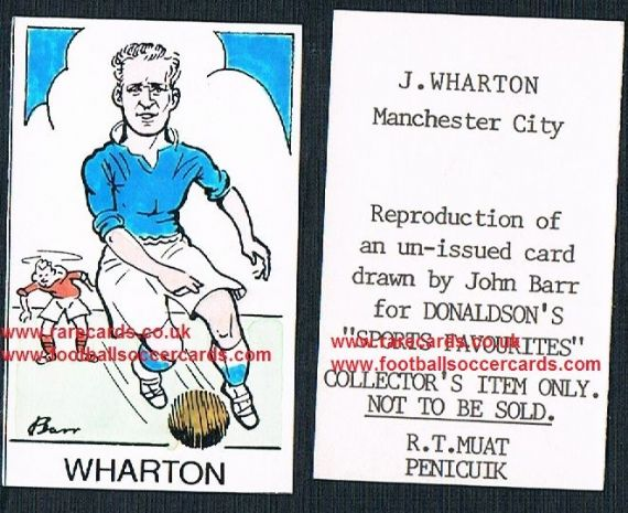 1968 Barr Muat Donaldson unissued 1948 art card Jackie Wharton Man City Newport Blackburn Plymouth